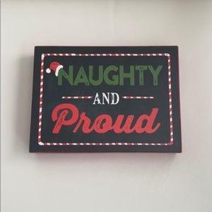 Christmas decor holiday naughty and Proud sign